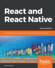 React and  React Native : Complete guide to web and native mobile development with React, 2nd Edition - Book