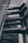 Israel as a Modern Architectural Experimental Lab, 1948-1978 - Book