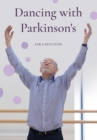 Dancin Dancing with Parkinson's - Book