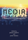 MEDIA : A Transdisciplinary Inquiry - Book