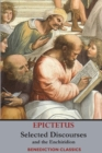 Selected Discourses of Epictetus, and the Enchiridion - Book