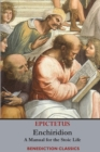 Enchiridion : A Manual for the Stoic Life - Book