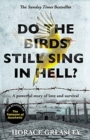 Do the Birds Still Sing in Hell? : A powerful true story of love and survival - Book