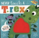 Never Touch A T.Rex - Book