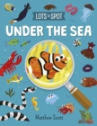 Lots to Spot: Under the Sea - Book
