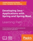Developing Java Applications with Spring and Spring Boot - Book