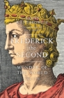 Frederick the Second : Wonder of the World 1194-1250 - Book