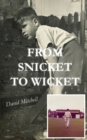 From Snicket to Wicket - Book