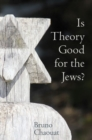 Is Theory Good for the Jews? - Book