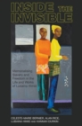 Inside the invisible : Memorialising Slavery and Freedom in the Life and Works of Lubaina Himid - Book