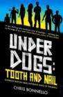 Underdogs : Tooth and Nail - Book