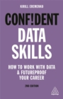 Confident Data Skills : How to Work with Data and Futureproof Your Career - Book
