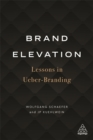 Brand Elevation : Lessons in Ueber-Branding - Book