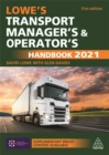 Lowe's Transport Manager's and Operator's Handbook 2021 - Book