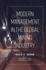 Modern Management in the Global Mining Industry - Book