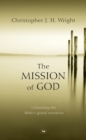 The Mission of God : Unlocking The Bible's Grand Narrative - eBook
