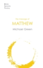 The Message of Matthew - Book