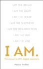 I Am : The Answers to Life's Biggest Questions - Book