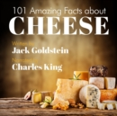 101 Amazing Facts about Cheese - eAudiobook