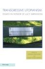 Transgressive Utopianism : Essays in Honor of Lucy Sargisson - eBook