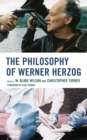 The Philosophy of Werner Herzog - Book