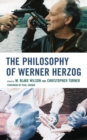 The Philosophy of Werner Herzog - eBook