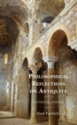 Philosophical Reflections on Antiquity : Historical Change - eBook