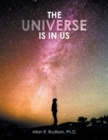 The Universe Is in Us - Book