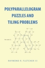 Polyparallelogram Puzzles and Tiling Problems - eBook