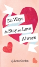 52 Ways to Stay in Love Always - eBook