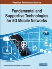 Fundamental and Supportive Technologies for 5G Mobile Networks - Book