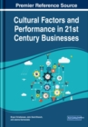 Cultural Factors and Performance in 21st Century Businesses - Book