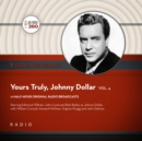 Yours Truly, Johnny Dollar, Vol. 4 - eAudiobook