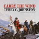 Carry the Wind - eAudiobook
