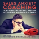 Sales Anxiety Coaching - eAudiobook