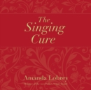 The Singing Cure - eAudiobook