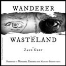 Wanderer of the Wasteland - eAudiobook