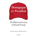 Demagogue for President - eAudiobook