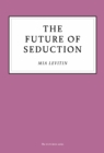 The Future of Seduction - eBook