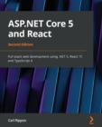 ASP.NET Core 5 and React : Full-stack web development using .NET 5, React 17, and TypeScript 4, 2nd Edition - Book