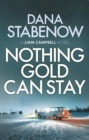 Nothing Gold Can Stay - Book