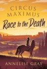 Circus Maximus: Race to the Death - Book