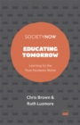 Educating Tomorrow : Learning for the Post-Pandemic World - Book