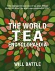 The World Tea Encyclopaedia : Second Edition - Book