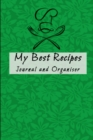 My Best Recipes Journal and Organizer : Small Customized Blank Recipe Cookbook - Book