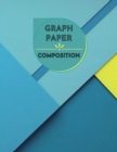 Graph Paper Composition Notebook : Large Simple Graph Paper Journal - 100 Quad Ruled 5x5 Pages 8.5 x 11 inches - Grid Paper Notebook for Math and Science Students - Book