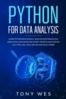 Python for data analysis : Analysis and wrangling, using tools like Panda and NumPy. Reading and writing CSV, HTML, XML, JSON, MATLAB. And much more! - Book