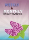 Budget Planner Weekly and Monthly Budget Planner for Bookkeeper Easy to use Budget Journal (Easy Money Management) - Book