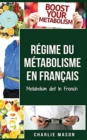 Regime du metabolisme En francais/ Metabolism diet In French - Book