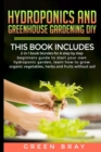 Hydroponics and Greenhouse Gardening Diy - Book